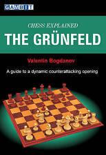 SCACCHI ha spiegato: la Grunfeld da Valentin aleksandrovič Bogdanov (libro in brossura, 2009)