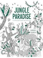 Jungle Paradise: A Colouring Escape Into the Wild,Lorna Scobie,Very Good Book mo