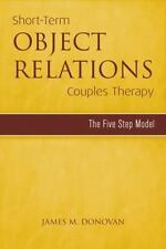 Short-Term Object Relations Couples Therapy: The Five-Step Model (Paperback or S
