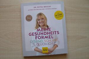++Dr. Petra Bracht+Meine Gesundheitsformel+Gesund+Schlank+Glücklich+neuwertig++