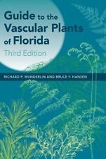 Guide to the Vascular Plants of Florida by Bruce F. Hansen and Richard P....