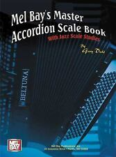 Mel Bay Master Accordion Scale Book With Jazz Scale Studies, Dahl, Gary