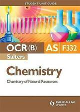 OCR(B) AS Chemistry (Salters) Student Unit Guide: Unit F332 Chemistry of Natural