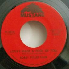 Bobby Fuller Four   Mustang 3016 LOVE'S MADE A FOOL OF YOU  (GREAT R&R 45) VG+