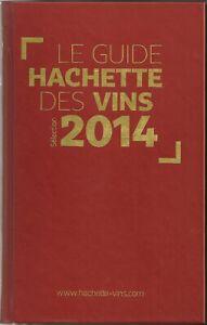 Guide Hachette des vins 2014