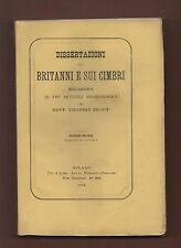 Archeologia+Vincenzo DE-VIT  DISS.sui BRITANNI E SUI CIMBRI.-MILANO1882