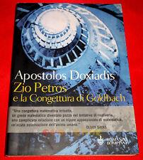 Apostolos Doxiadis ZIO PETROS E LA CONGETTURA DI GOLDBACH 1ª Ed Bompiani 2000 ES