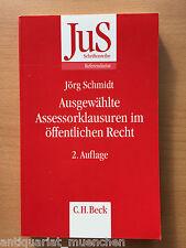JuS Schmidt Ausgewählte ASSESSORKLAUSUREN im ÖFFENTLICHEN RECHT Referendariat 2A