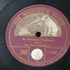 78rpm JOHN MCCORMACK at dawning , single side