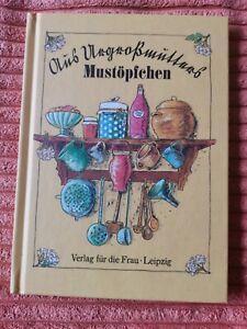 DDR Kochbuch Verlag für die Frau Aus Urgroßmutters Mustöpfchen