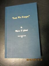 Lest We Forget Vol.1 HC Myron Gulick Michigan Saginaw Gratiot 1982 oop genealogy