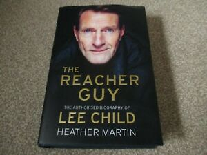 LEE CHILD THE REACHER GUY AUTOBIOGRAPHY SIGNED BY LEE CHILD AND HEATHER MARTIN