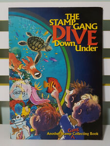 THE STAMP GANG DIVE DOWN UNDER! ANOTHER STAMP GANG COLLECTING BOOK!