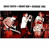 Sonic Youth - Smart Bar (Chicago 1985/Live Recording, 2012)