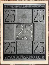 Jose Rosa 25 Aniversari Instituto De Cultura Puerto Rico Cartel Poster Serigraph