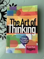 The ART OF THINKING: A Guide to Critical & Creative Thought (11th Ed)