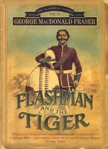Flashman and the Tiger: And Other Extracts from the Flashman Papers (The Flash,