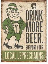 FUNNY VINTAGE PUB STYLE RETRO METAL SIGN PLAQUE Drink More Beer Local Leprechaun