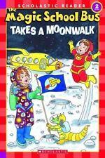 The Magic School Bus Science Reader: The Magic School Bus Takes a Moonwalk (L...