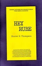 UNCORRECTED PROOF Hunter Thompson HEY RUBE Blood Sport Lisl Auman SEX Rants ESPN