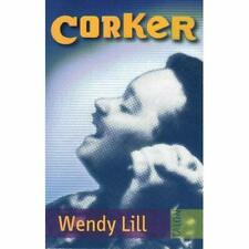 Corker - Paperback NEW Wendy Lill(Auth 1 Jan. 1998