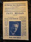 """"""" Partitur Land Mosan Markt Von Emile Van Herck 1950 """""""