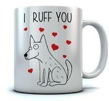 I Ruff You Coffee Mug - Cute Valentine's Gift for Dog Lovers Mug