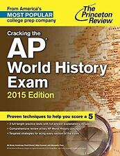 College Test Preparation: Cracking the AP World History Exam, 2015 Edition by...
