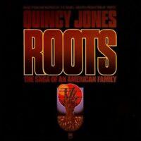 Quincy Jones - Roots: The Saga of an American Family (Original Soundtrack) [New
