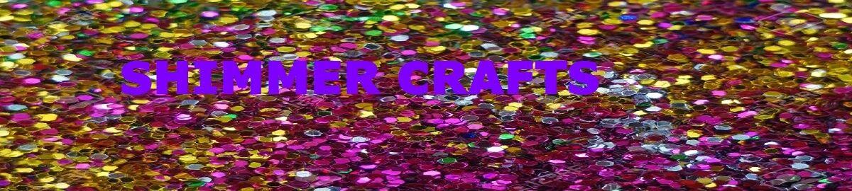 Shimmer Crafts