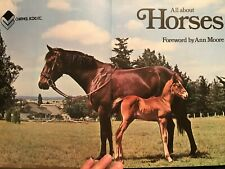 Book All About Horses Hardcover Illustrated Collectible Ann Moore 1976