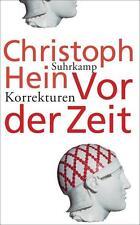 Hein, Christoph - Vor der Zeit: Korrekturen (suhrkamp taschenbuch)