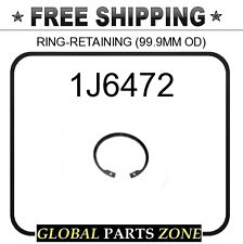 1J6472 - RING-RETAINING (99.9MM OD) 2M3970 3N8466 for Caterpillar (CAT)