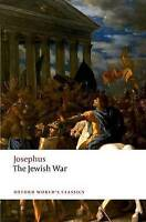The Jewish War (Oxford World's Classics) by Josephus, NEW Book, (Paperback) FREE