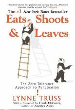 Eats, Shoots & Leaves: The Zero Tolerance Approach to Punctuation by Lynne Trus