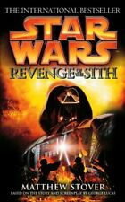 Star Wars: Episode Iii: Revenge of the Sith by Stover, Matthew Paperback Book