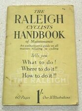 1950s The Raleigh Cyclists Handbook Of Maintenance. 60 pages, over 30 illus.