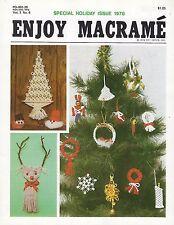 Enjoy Macrame Nov/Dec 1978 Vol. 2 No. 6 Newsletter Christmas Ornament Patterns
