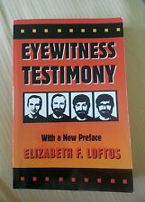 Eyewitness Testimony by Elizabeth F. Loftus (1996, Paperback, New Edition)