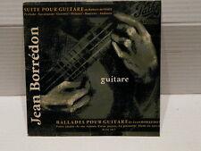 JEAN BORREDON Suite our guitare / ballades pour guitares 45 EG 18