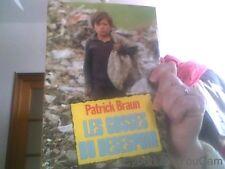 Patrick Braun pour Les gosses du desespoir