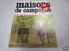 MAISONS DE CAMPAGNE N° 15 1968 RAYMOND OLIVIER le cheval décoration sur les mur*
