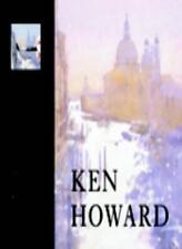Ken Howard: A Vision of Venice in Watercolour (Royal Academy Masterclass) By Ke