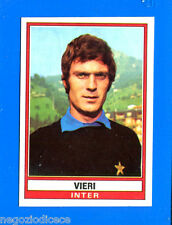 CALCIATORI 1973-74 Panini - Figurina-Sticker n. 143 - VIERI - INTER -Rec