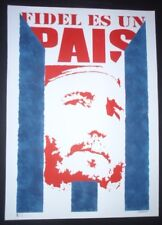 FIDEL IS A COUNTRY Rare Signed Cuba Screenprint for Death of Cuban Leader Castro