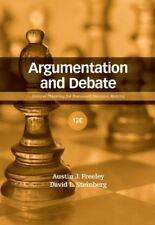 Argumentation and Debate by Austin J. Freeley; David L. Steinberg