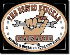 Busted Knuckle Garage Repair And Despair TIN SIGN Shop Wall Art Poster Decor