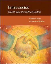 Entre socios: Español para el mundo profesional, Carney, Carmen, Coria-Sanchez,