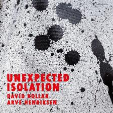 CD David Kollar, Arve Henriksen - Unexpected Isolation