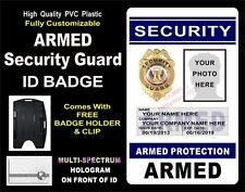 """Security Guard ID Badge (""""ARMED"""") >CUSTOM W/ YOUR PHOTO / INFO ~ Holographic PVC"""